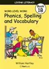 Living Literacy Book 1B: Word Level Work Blackline Masters