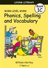 Living Literacy Book 1C: Word Level Work Blackline Masters