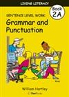 Living Literacy Book 2A: Sentence Level Work - Blackline Masters