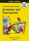 Living Literacy Book 2B: Sentence Level Work - Blackline Masters