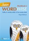 Junior Wordwise: Vocabulary, Spelling & Word Building Activities Book 2