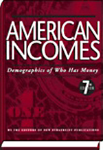 American Money: American Incomes: Demographics of Who Has Money - 9781935114550