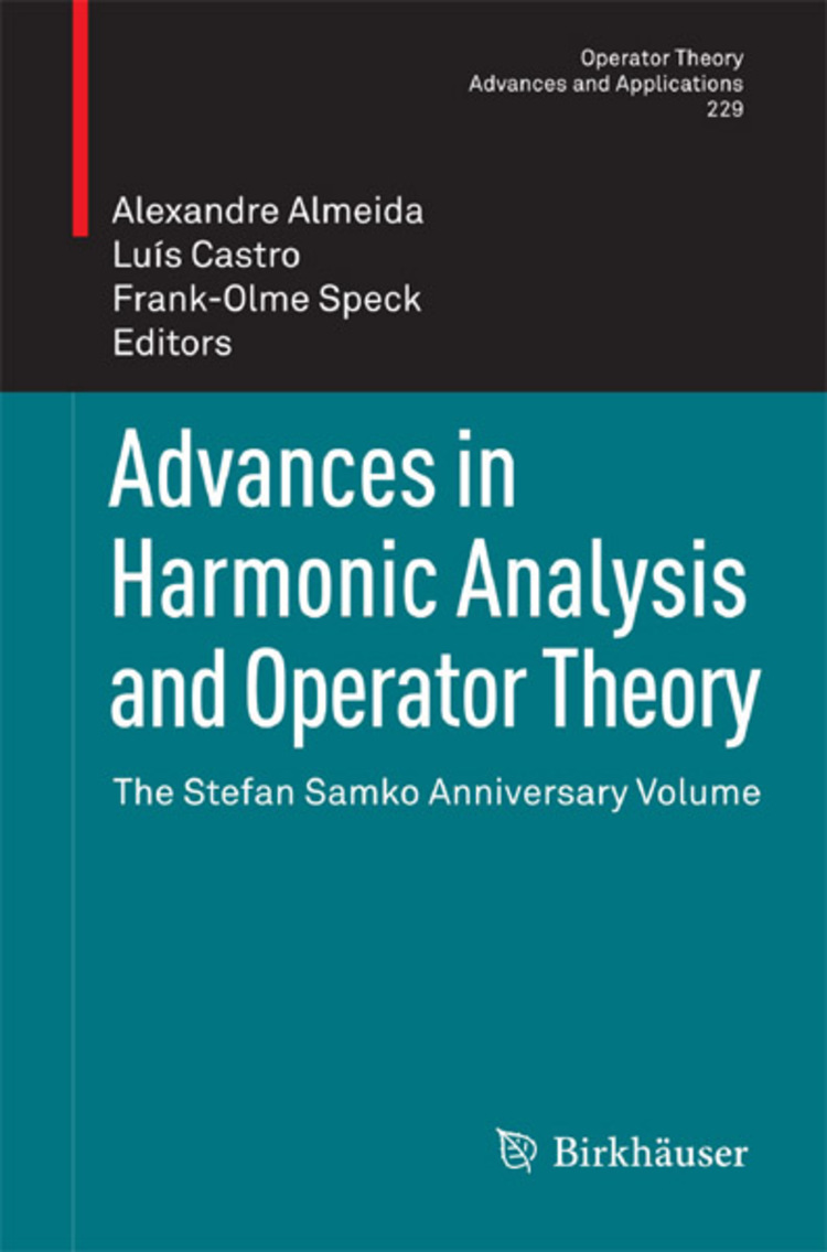 Advances in Harmonic Analysis and Operator Theory - 9783034805162