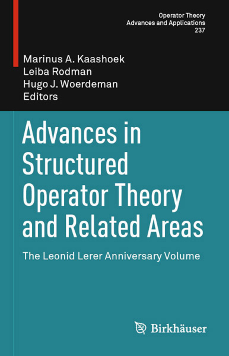 Advances in Structured Operator Theory and Related Areas - 9783034806398