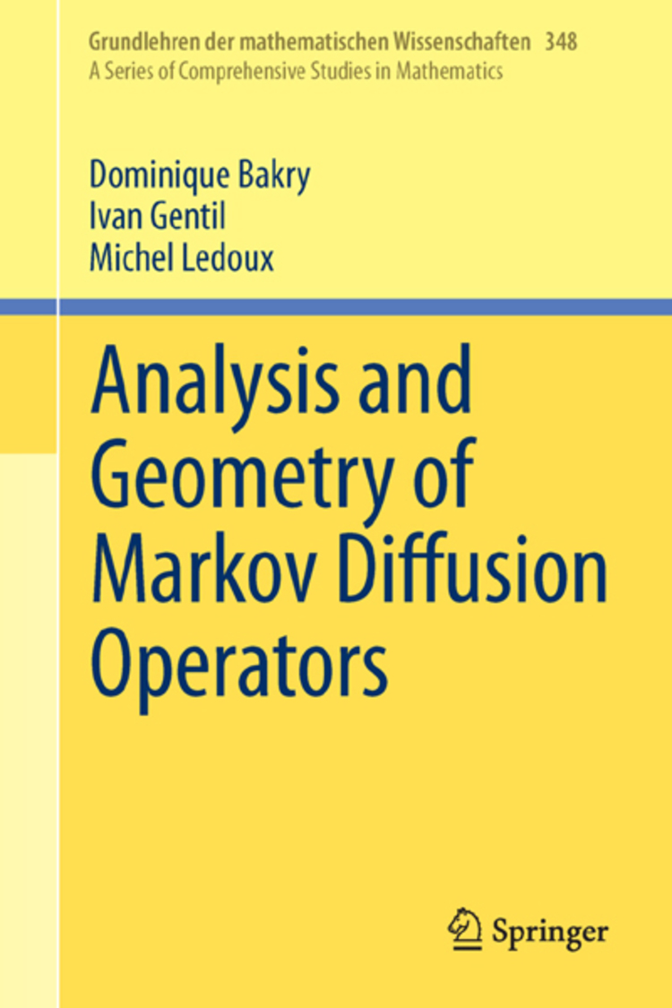 Analysis and Geometry of Markov Diffusion Operators - 9783319002279