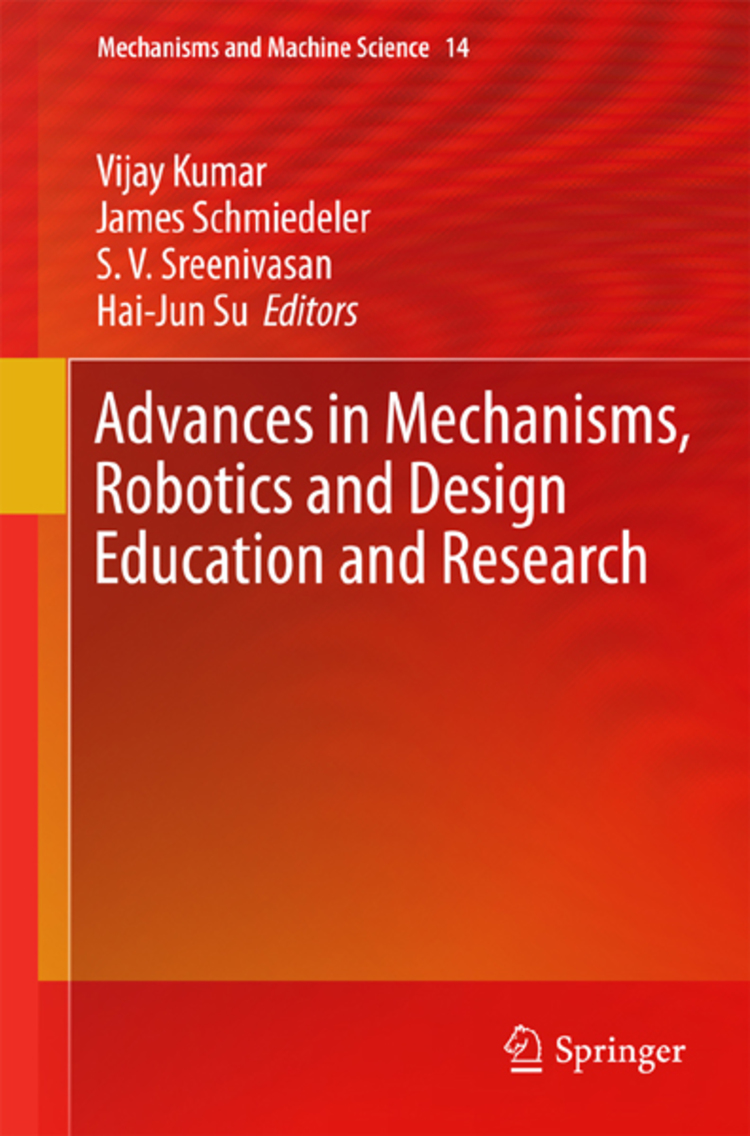 Advances in Mechanisms, Robotics and Design Education and Research - 9783319003986