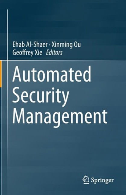 Automated Security Management - 9783319014333