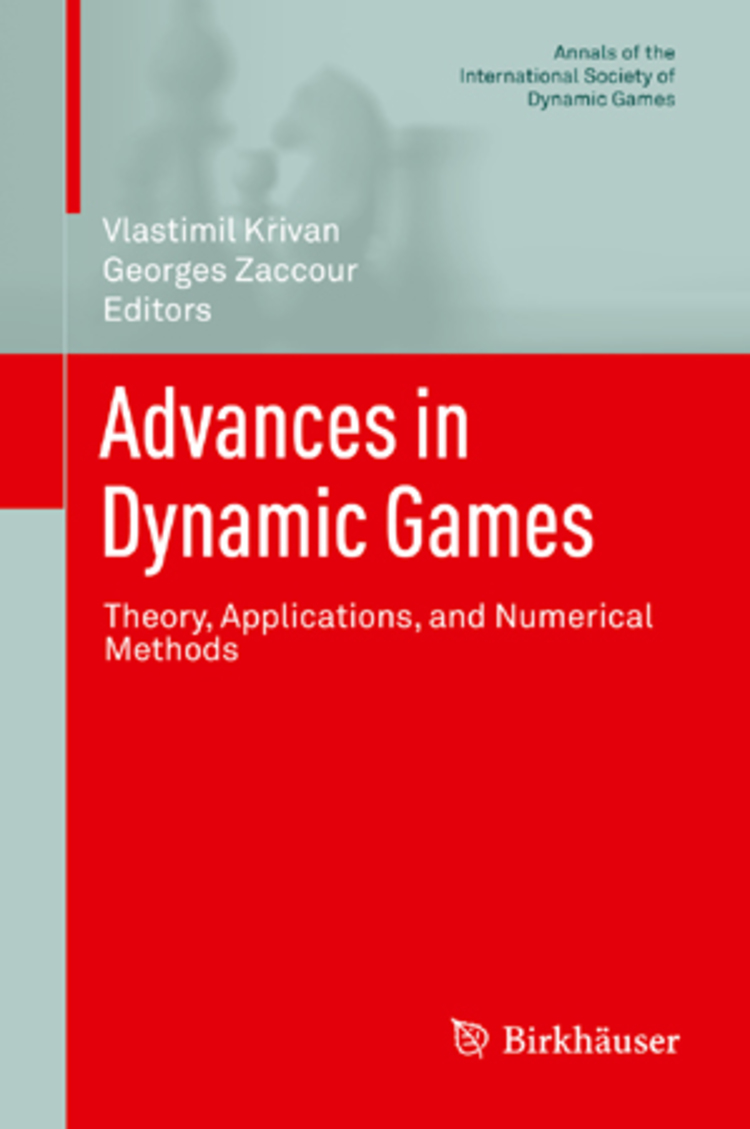 Advances in Dynamic Games - 9783319026909