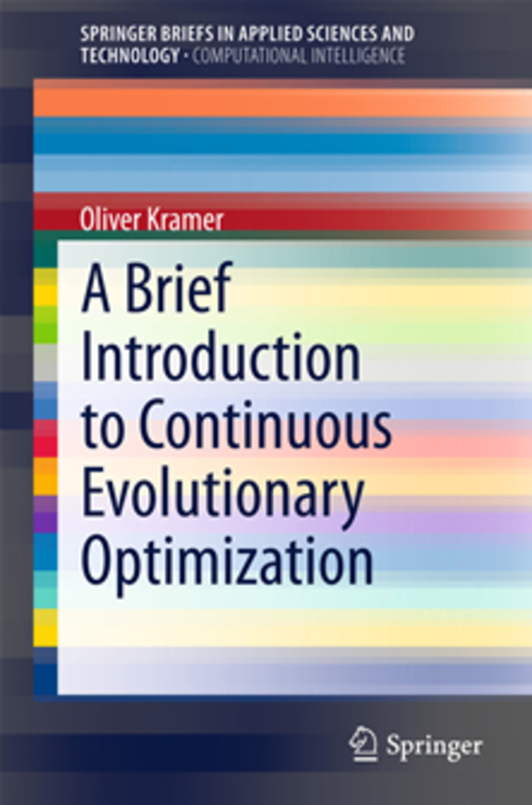 A Brief Introduction to Continuous Evolutionary Optimization - 9783319034225