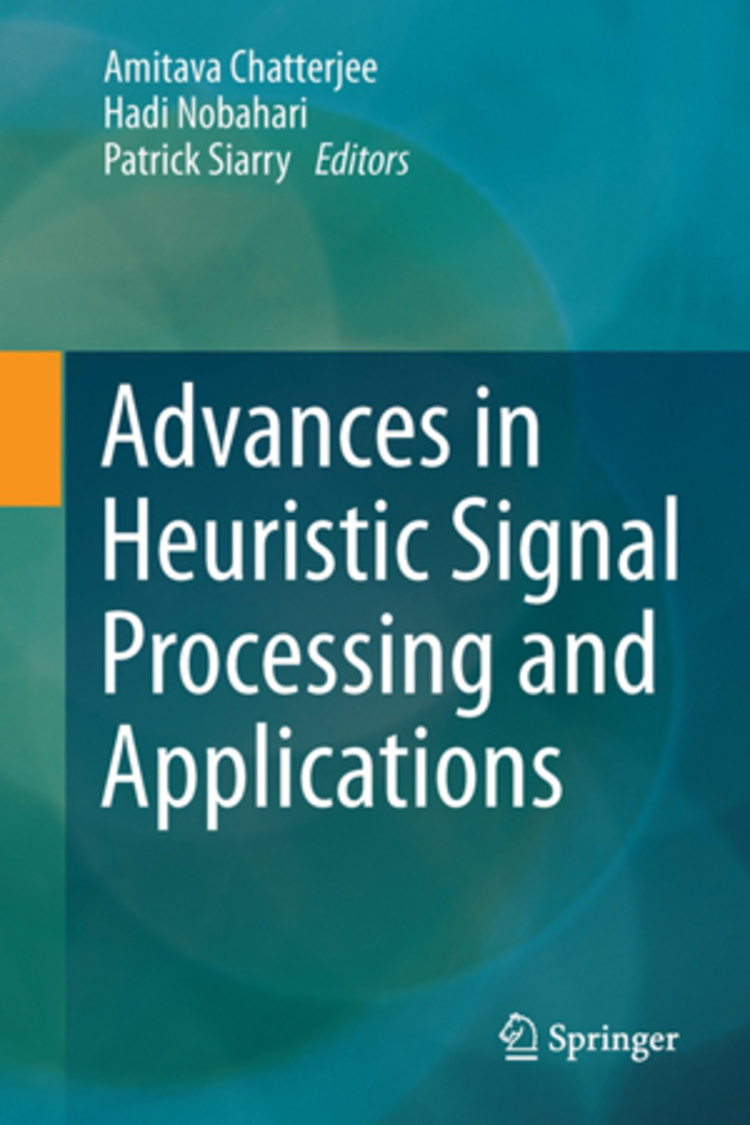 Advances in Heuristic Signal Processing and Applications - 9783642378805