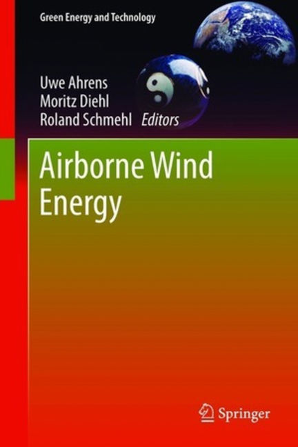 Airborne Wind Energy - 9783642399657