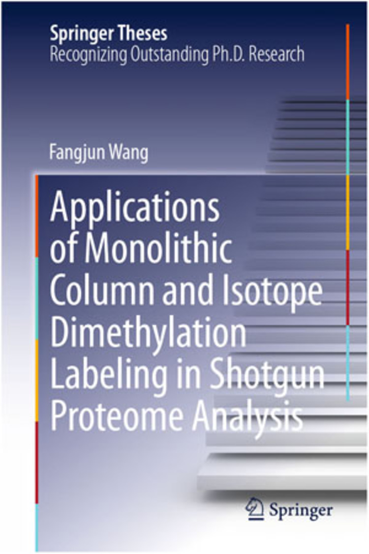 Applications of Monolithic Column and Isotope Dimethylation Labeling in Shotgun Proteome Analysis - 9783642420085