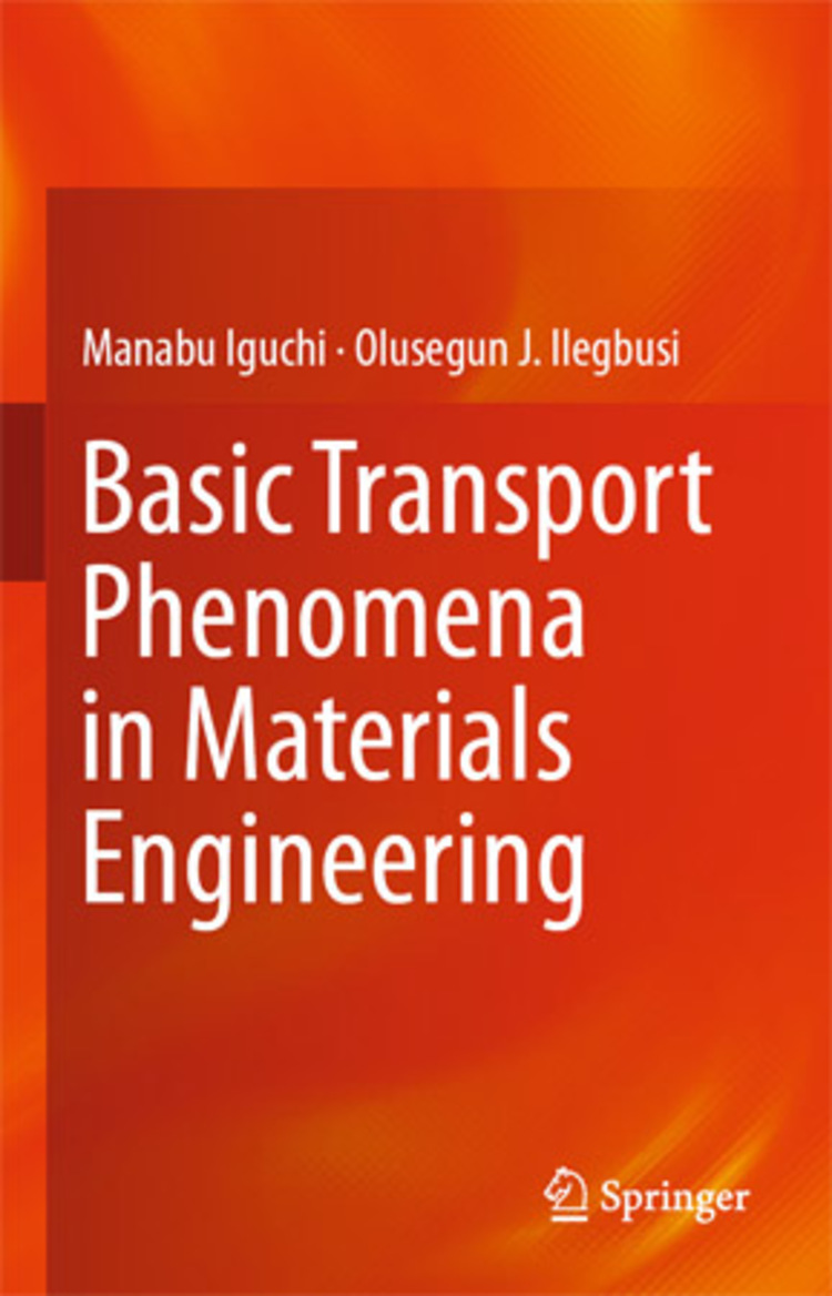 Basic Transport Phenomena in Materials Engineering - 9784431540205