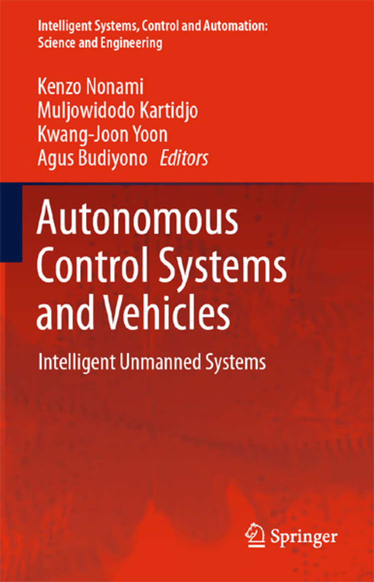 Autonomous Control Systems and Vehicles - 9784431542766