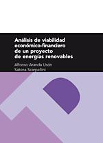 Analisis de viabilidad economico - financiero de un proyecto de energies renovables - 9788415031079