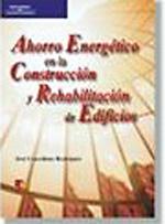 Ahorro Energetico En La Construccion Y Rehabilitacion De Edificios - 9788428380119