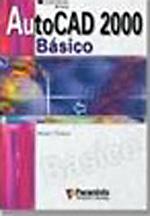 Autocad 2000. Basico - 9788428380256