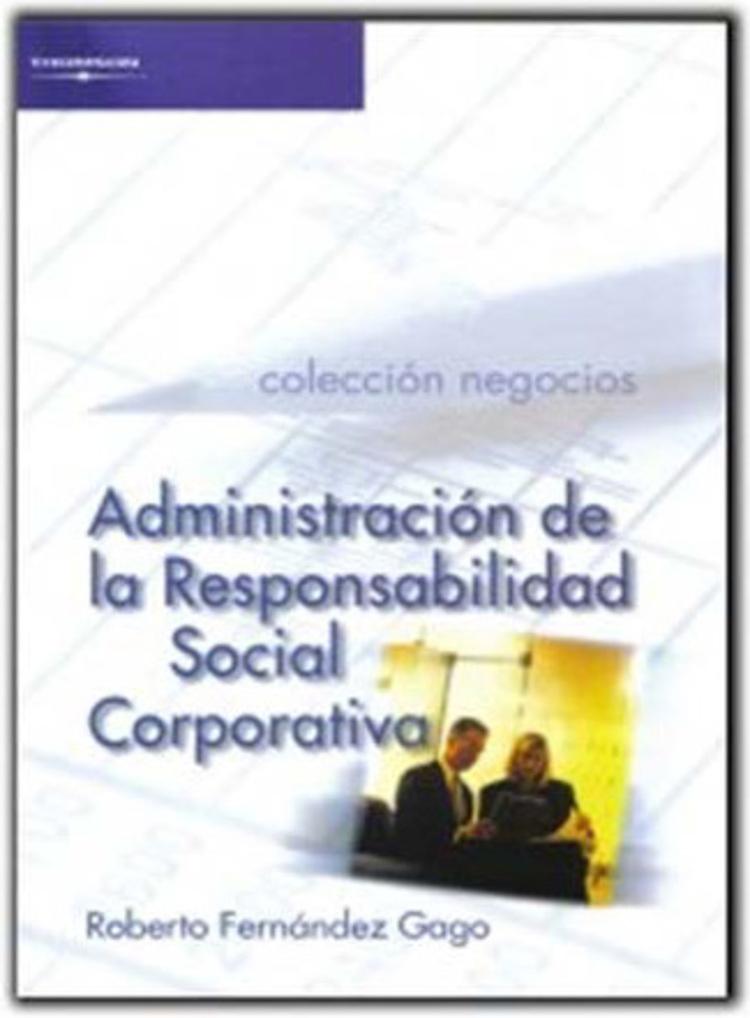 Administracion De La Responsabilidad Social Corporativa - 9788428380324