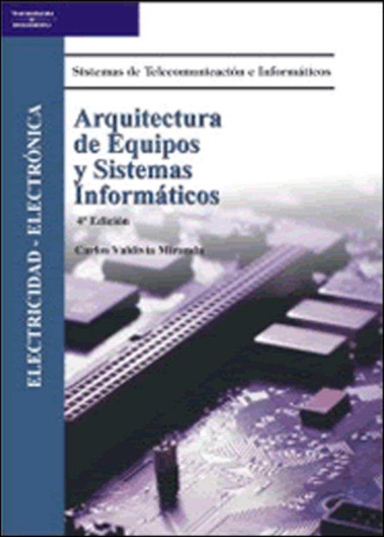 Arquitectura De Equipos Y Sistemas Informaticos - 9788428380423