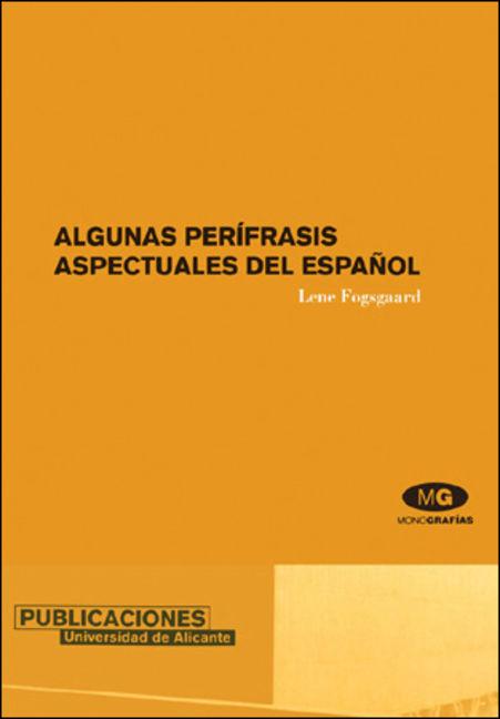 Algunas Perifrasis Aspectuales del Espanol - 9788497170000