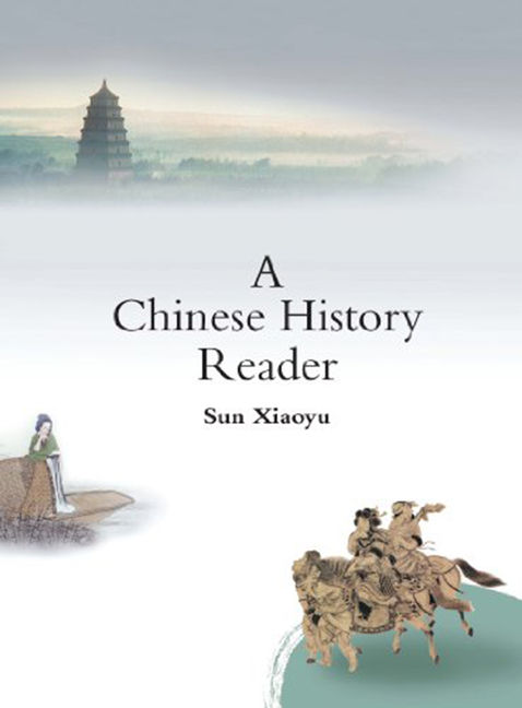 A Chinese History Reader (eBook) - 9789814314077