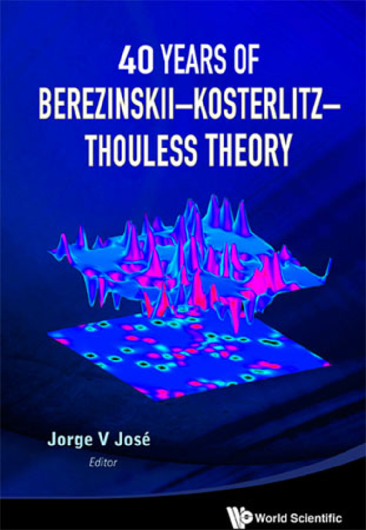 40 Years Of Berezinskii–Kosterlitz–Thouless Theory - 9789814417648