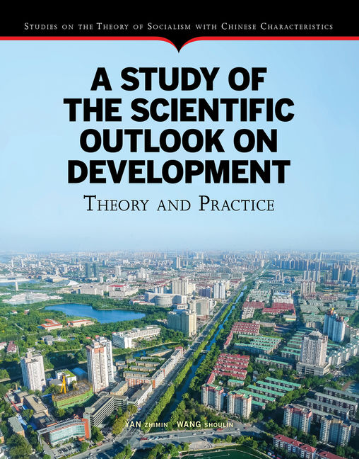 A Study of the Scientific Outlook on Development Theory and Practice - 9789814698245