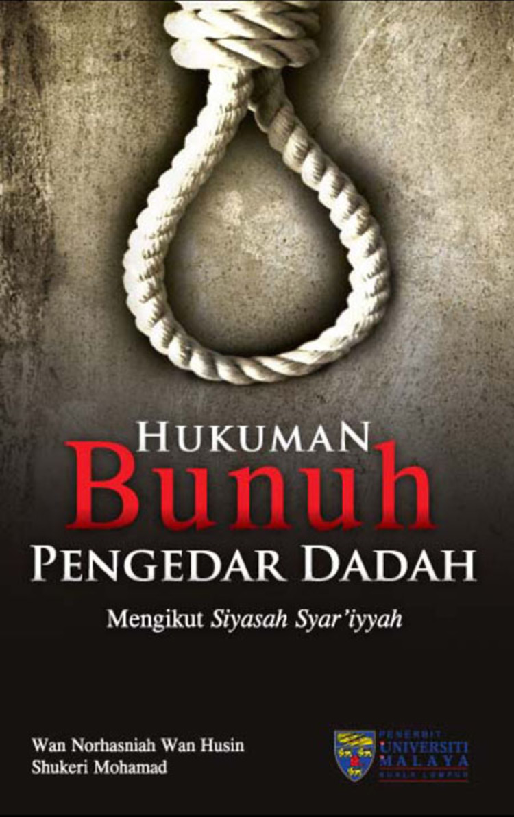 An Analysis For The Justification Of The Death Sentence For Drug Trafficking According To Islamic Law - 9789831006351