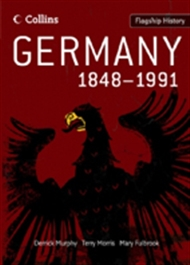 Flagship History Germany 1848-1991 - 9780007268665