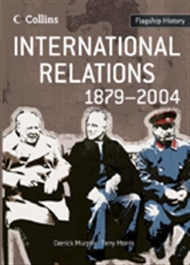Flagship History: International Relations 1879-2004 - 9780007268719
