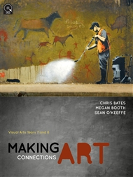 Making Art Connections: Visual Arts Years 7 and 8 - 9780070281592