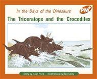 The Triceratops and the Crocodiles - 9780170097451