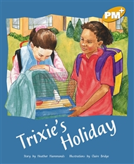 Trixie's Holiday - 9780170098496