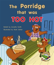 The Porridge that was Too Hot' - 9780170112918