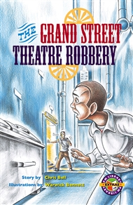 PM Emerald Extras - Grand Street Theatre Robbery, Single Copy, Level 25 - 9780170114318