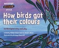 How birds got their colours - 9780170114493