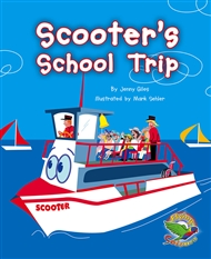 Scooter's School Trip - 9780170115964