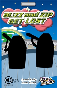 Buzz and Zip Get Lost - 9780170125406