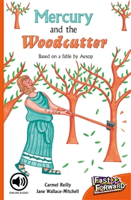 Mercury and the Woodcutter - 9780170126113