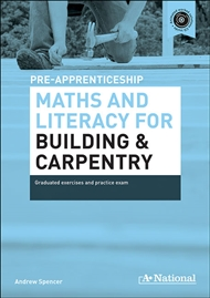 A+ National Pre-apprenticeship Maths and Literacy for Building and Carpentry - 9780170181419