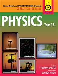 New Zealand Pathfinder Series: Physics Year 13 - 9780170183123