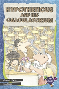 Hypotheticus And His Calculatorium - 9780170183499