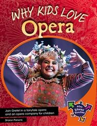 Why Kids Love Opera - 9780170184090