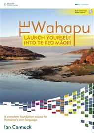 Te Wahapu: Launch Yourself Into Te Reo Maori - 9780170185714