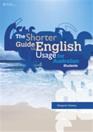 The Shorter Guide to English Usage for Australian Students - 9780170188890
