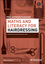 A+ National Pre-apprenticeship Maths and Literacy for Hairdressing - 9780170190732