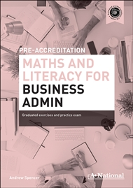 A+ National Pre-accreditation Maths and Literacy for Business Admin - 9780170190749