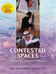 Contested Spaces: Historiography of the Arab/Israeli Conflict - 9780170197953