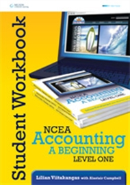 NCEA Accounting - A Beginning: Level 1 Year 11 Workbook - 9780170211062
