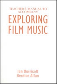 Exploring Film Music Teacher's Manual - 9780170211116